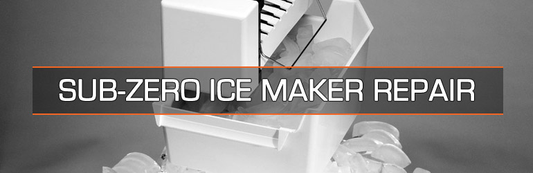 Sub-Zero Ice Maker Repair. Tel:1.800.474.8007