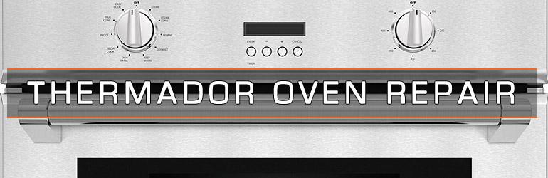 Thermador Oven Repair. Tel:1.800.474.8007