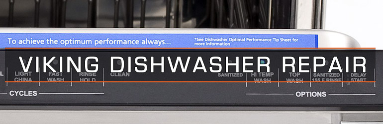 Viking Dishwasher Repair. Tel:1.800.474.8007