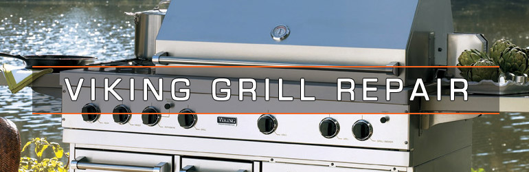 Viking Grill Repair. Tel:1.800.474.8007
