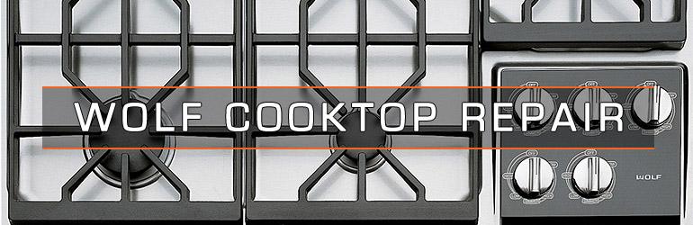 Wolf Cooktop Repair. Tel:1.800.474.8007