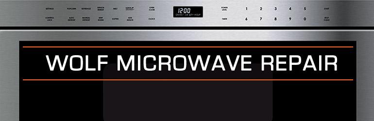 Wolf Microwave Repair 800 474 8007 La Pro Appliance Repair