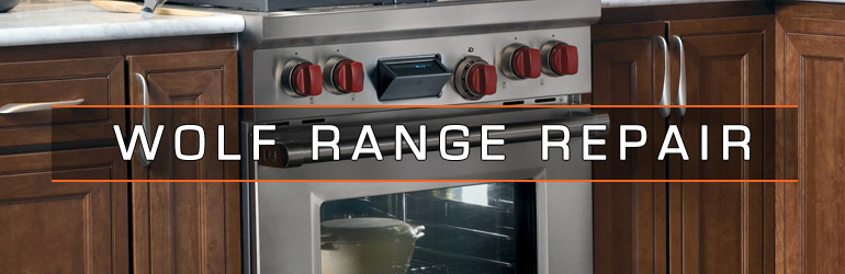 Wolf Range Repair. Tel:1.800.474.8007